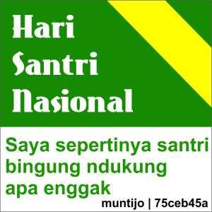 Hari Santri Nasional, pentingkah?